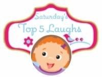 Saturdays Top 5 Laughs: Blog Hop