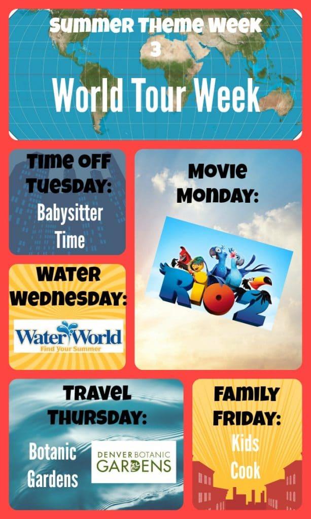 Summer Theme Weeks, World Tour Week, Rio 2 Movie food, Summer Fun activities for kids, Summer Schedule.
