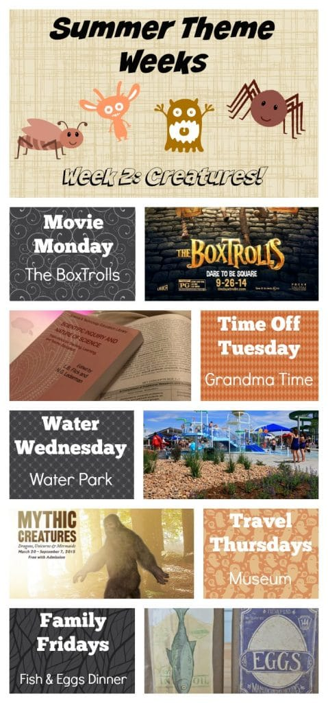 Summer theme weeks, boxtroll movie ideas, creatures theme week