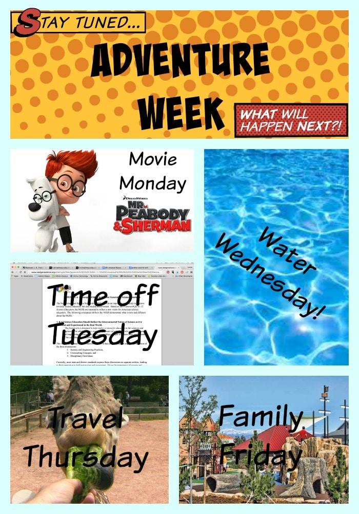 Summer Theme Weeks, Adventure Week,