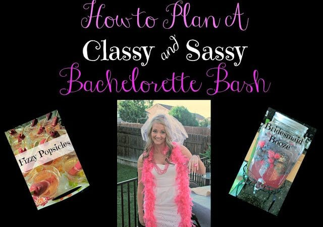 A Classy & Sassy Bachelorette Bash #DIY