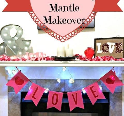 Valentine's Mantle Makeover #BudgetFriendly #DIY