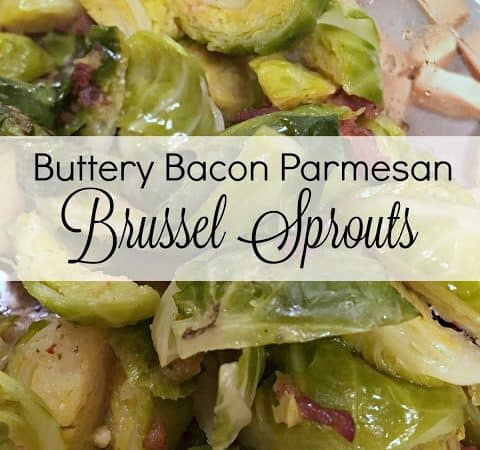 Buttery Bacon Parmesan Brussel Sprouts #Recipe