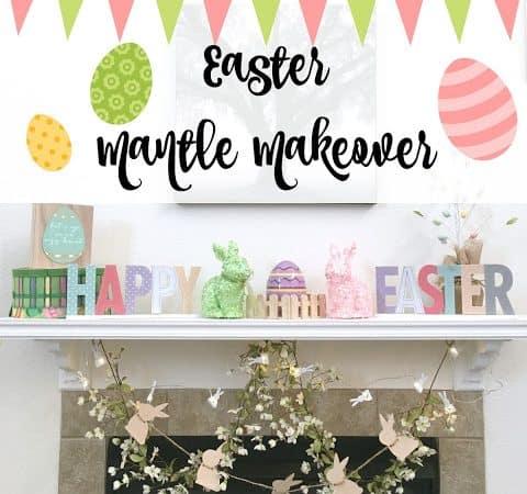 Easter Mantle Makeover!