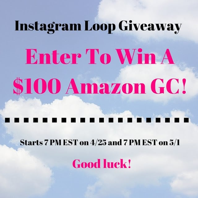 Instagram Loop, Amazon giveaway, $100 giveaway, Cash giveaway, #giveaway April 2016