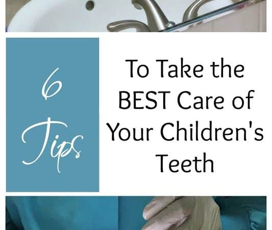 6 Tips To Take the BEST Care of Your Children's Teeth