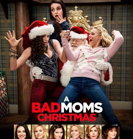 A Bad Moms Christmas #NoSpoilers