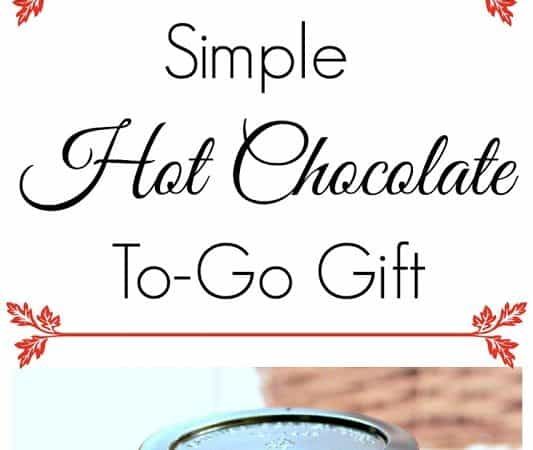 Simple Holiday Hot Chocolate To-Go Gift