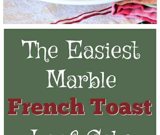 The Easiest Marble French Toast Loaf Cake Bake #ServingUpTheSeason [ad]