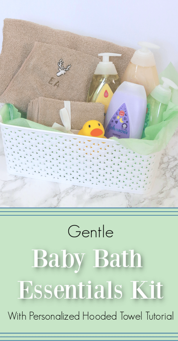 #ad #TryJohnsonsBaby #ChooseGentle, Baby bath essentials kit, DIY baby bath kit, DIY hooded towel, personalized hooded towel tutorial, how to hand embroider without a pattern, Johnsons and Johnsons new gentle formula, How to make a hooded towel