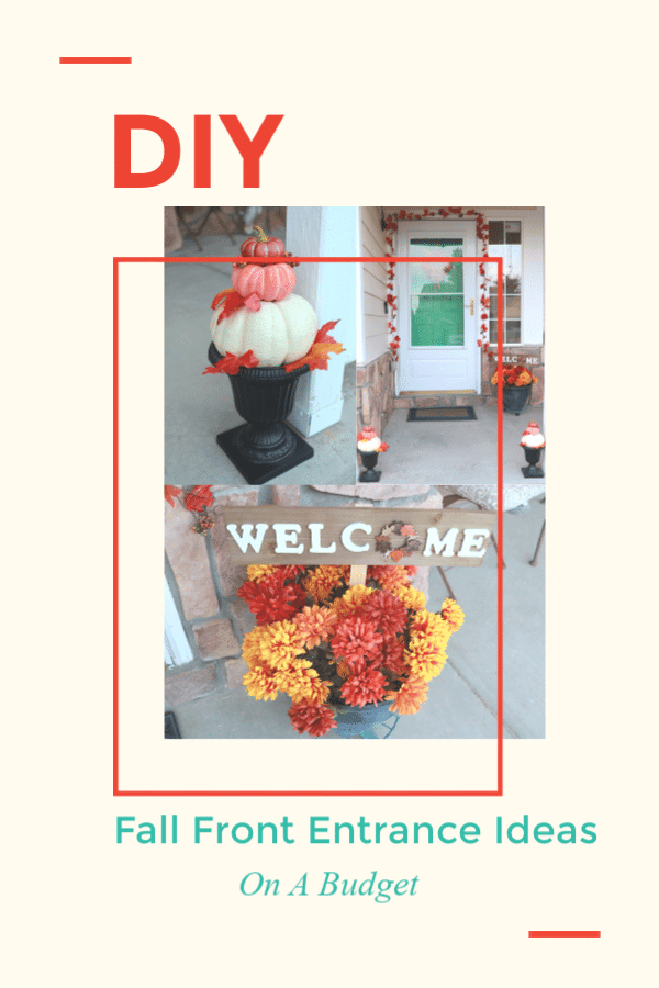 DIY Fall Front Entrance Ideas, DIY Fall home decor, Fall home decor on a budget, stacked pumpkin decor, diy stacked pumpkin decor, changeable DIY Welcome sign, changeable DIY Holiday welcome sign