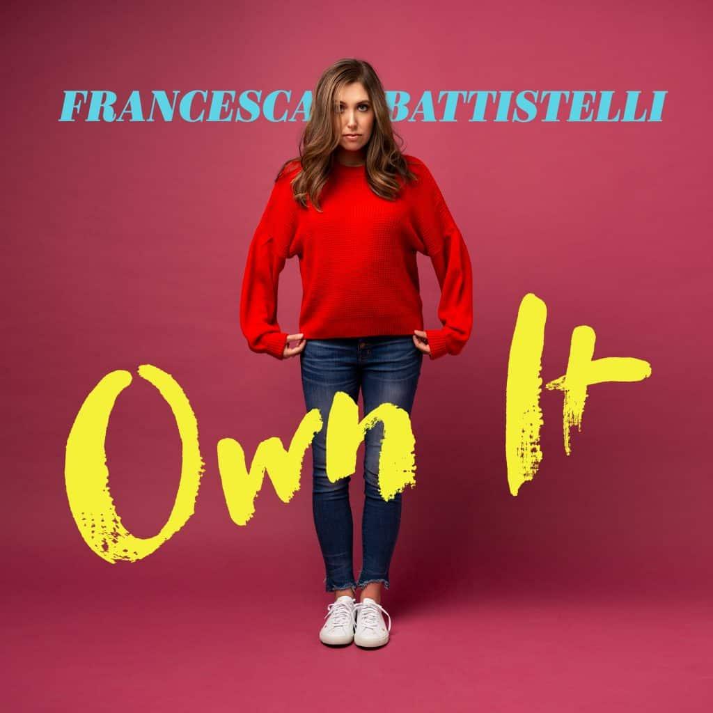 Own It Review, Own It album, Christian progressive pop, Francesca Battistelli music, new music from Francesca Battistelli 2018