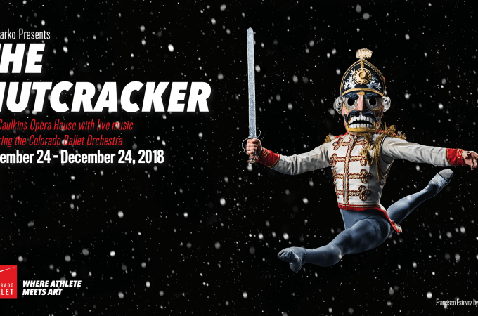 Colorado Ballet 2018 The Nutcracker ON SALE NOW!