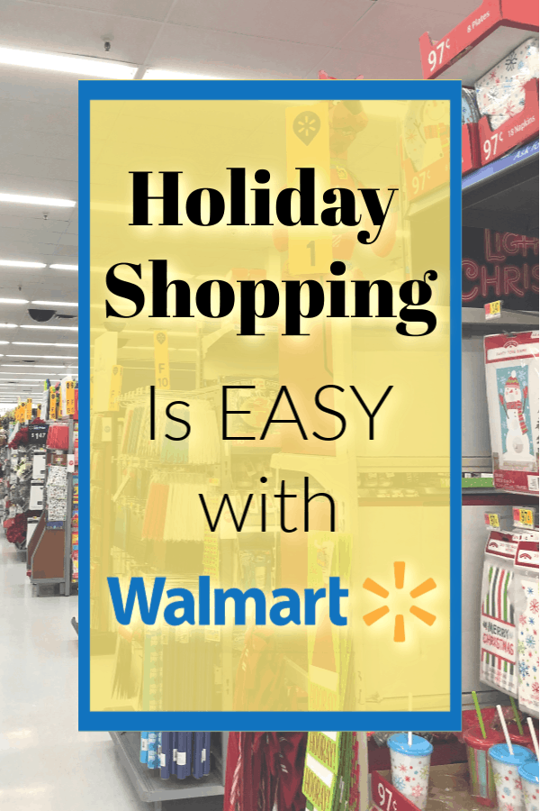 Holiday Shopping is easy with walmart, Holiday shopping at Walmart, Walmart deals for 2018 holidays, how to save time at walmart during the holidays, how to save big during the holidays