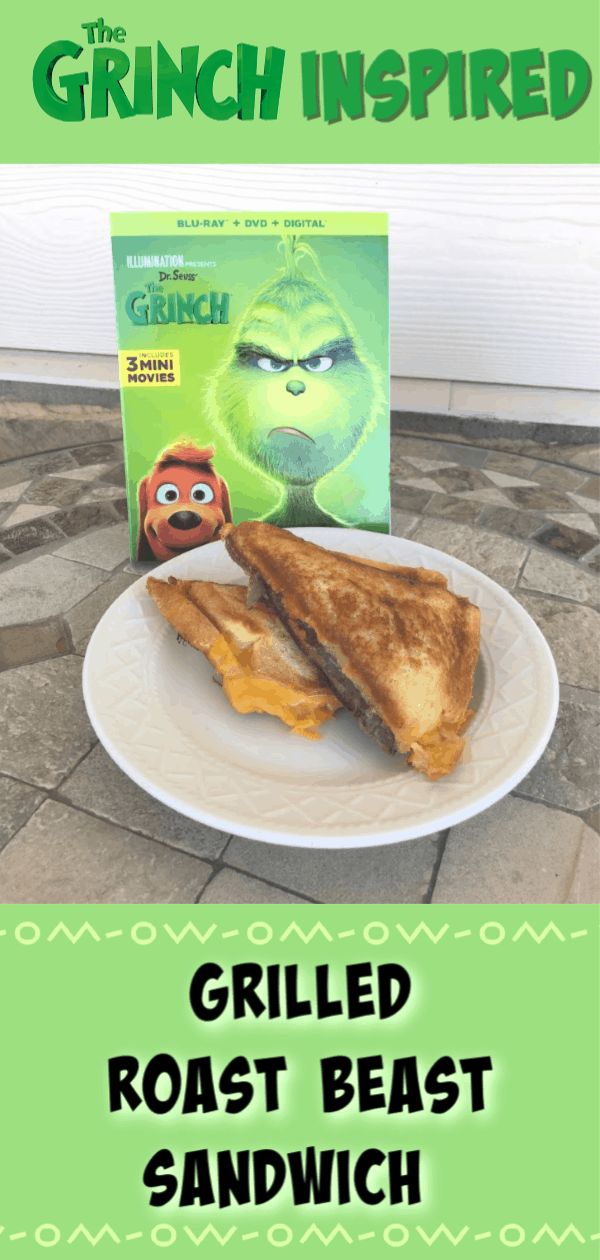 The Grinch 2018, The Grinch Recipes, The Grinch party ideas, The grinch party food, the grinch food ideas, grilled roast beast sandwich, grilled roast beef sandwich
