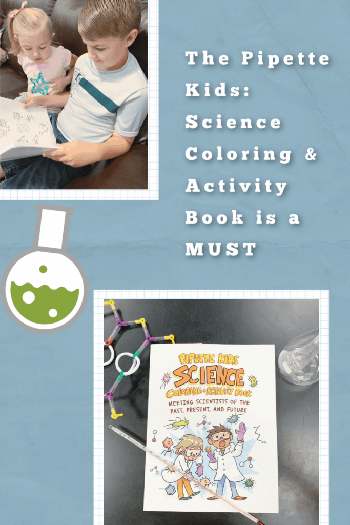 The Pipette Kids: Science Coloring and Activity Book is a MUST