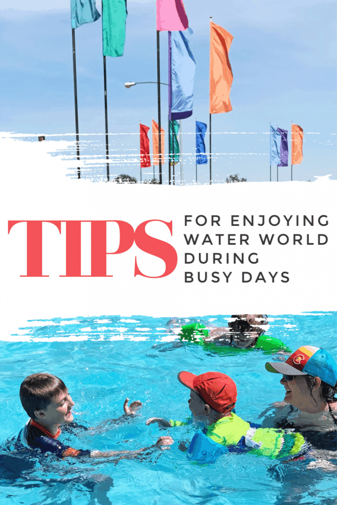 Tips for Enjoying Water World During Busy Days