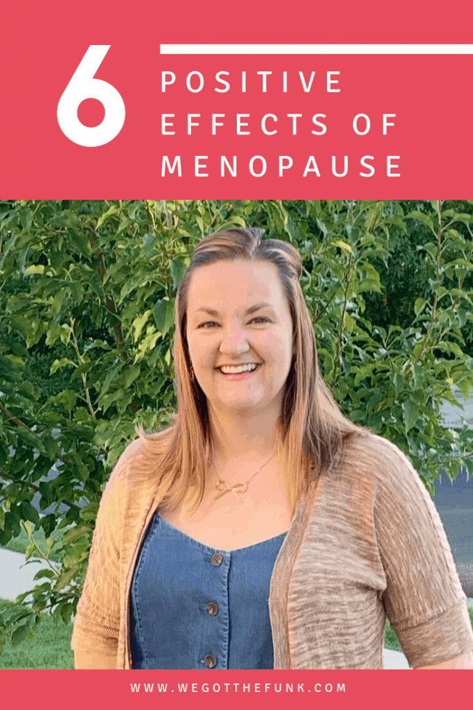 6 positive effects of menopause