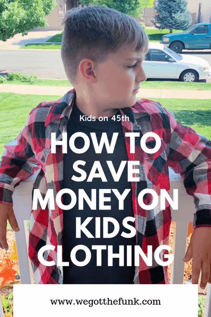 How to save money on kids clothing with Kids on 45th