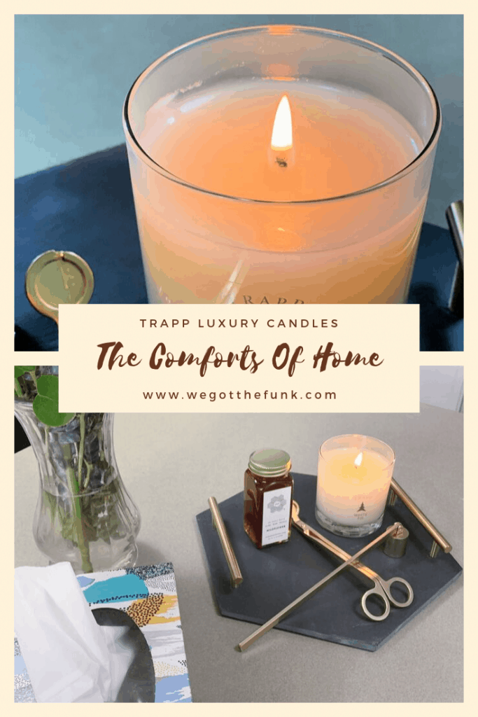 The Comforts of Home with Trapp Luxury Candles