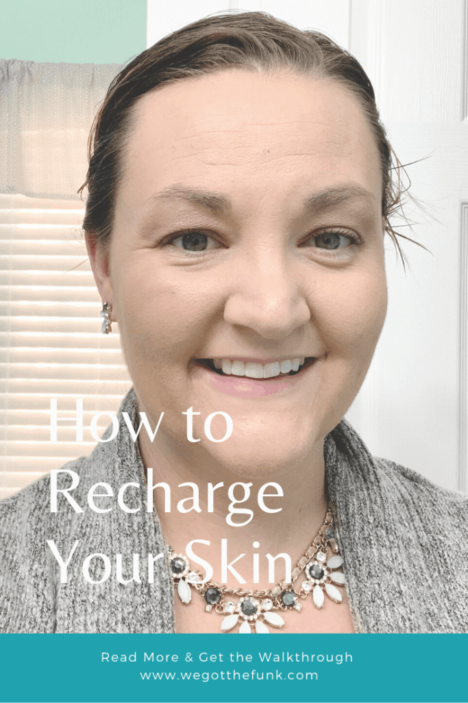 How to Recharge your skin