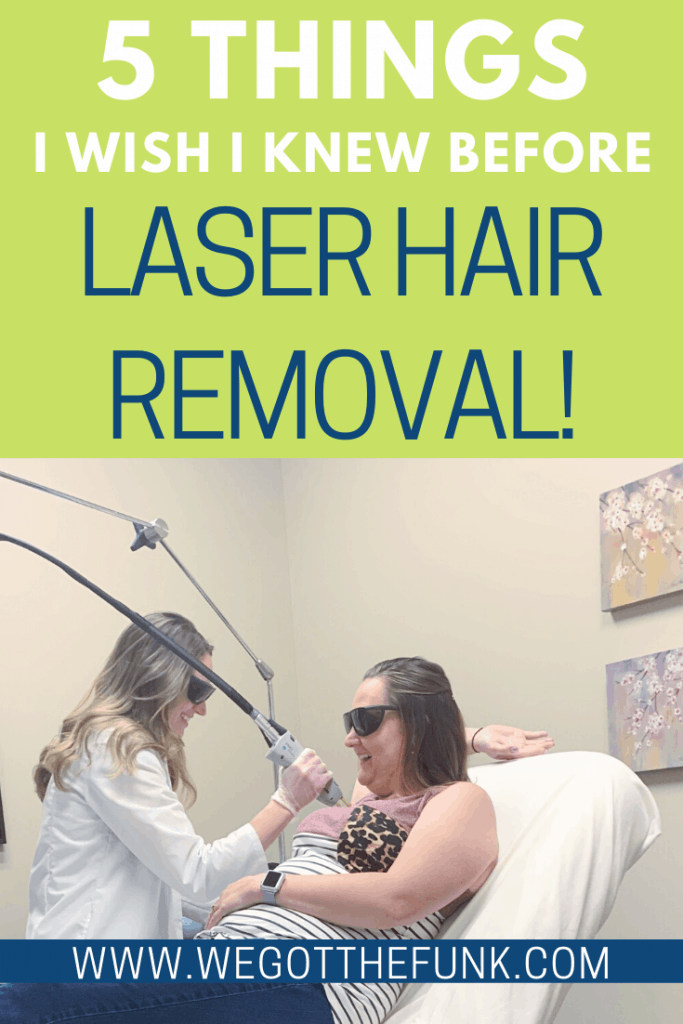 5 Things I wish I knew before laser hair removal