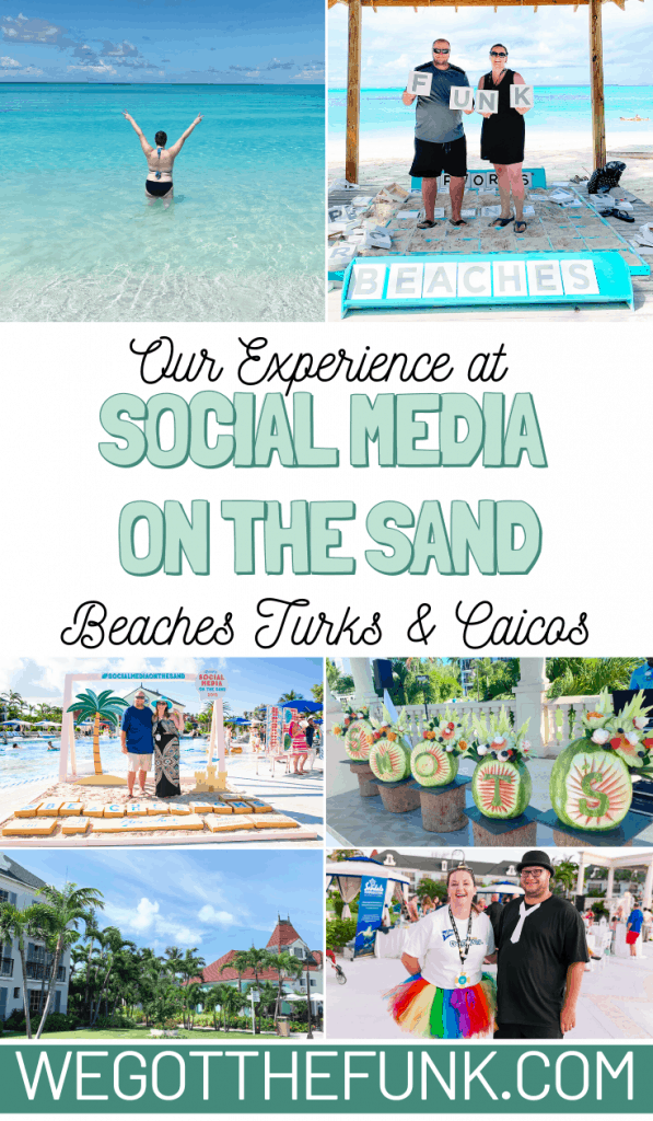 Our experience at Social Media on the Sand Beaches Turks & Caicos