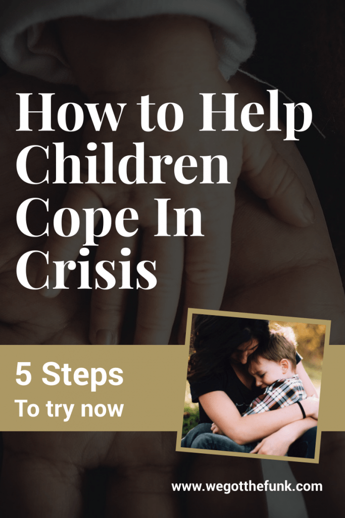 How to help children cope in crisis