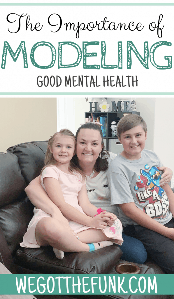 The Importance of Modeling Good Mental Health