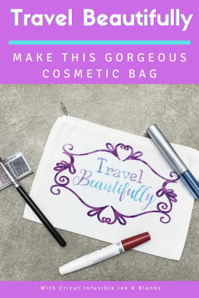Travel Beautifully Infusible Ink Cosmetic Bag