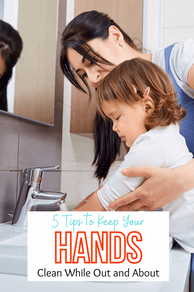 5 Tips to Keep your hands clean while out and about
