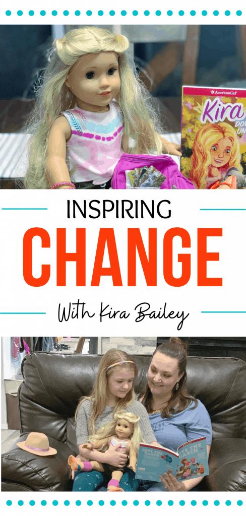 Inspiring Change with American Girl Kira Bailey