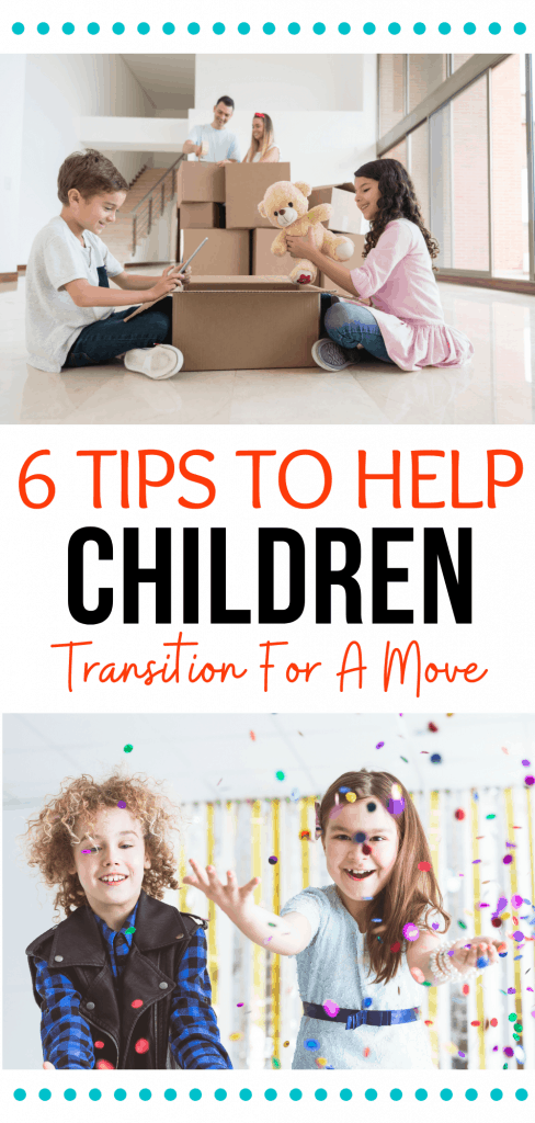 6 Tips to help children transition for a move